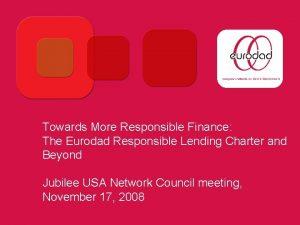 Towards More Responsible Finance The Eurodad Responsible Lending