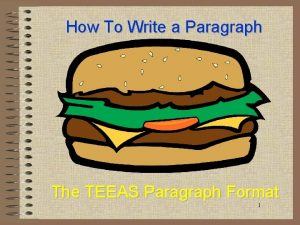 How To Write a Paragraph The TEEAS Paragraph