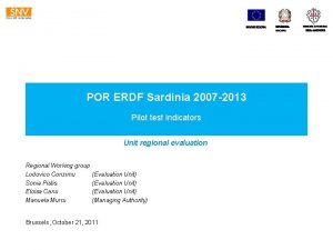 UNIONE EUROPEA POR ERDF Sardinia 2007 2013 Pilot