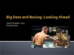 Big Data and Boxing Looking Ahead Sports Analytics