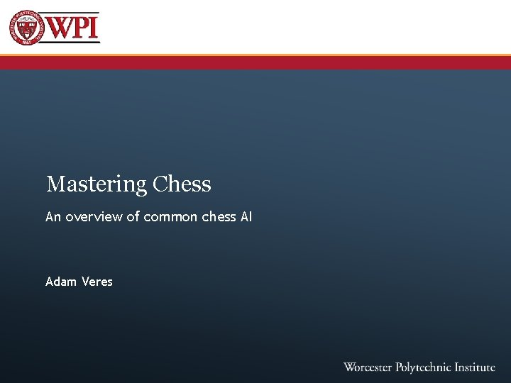 Mastering Chess An overview of common chess AI