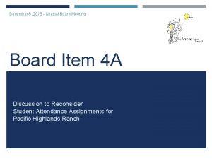 December 6 2018 Special Board Meeting Board Item