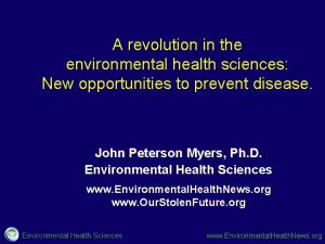A revolution in the environmental health sciences New