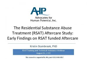 The Residential Substance Abuse Treatment RSAT Aftercare Study