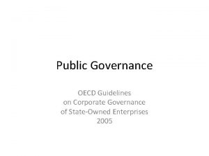 Public Governance OECD Guidelines on Corporate Governance of