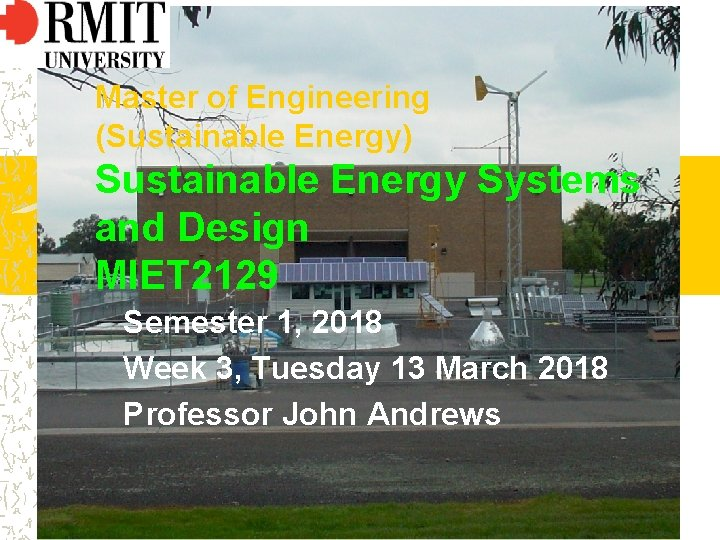 Master of Engineering Sustainable Energy Sustainable Energy Systems
