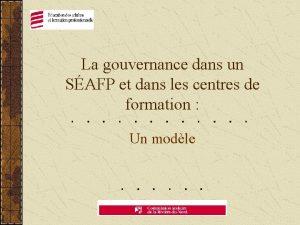 La gouvernance dans un SAFP et dans les
