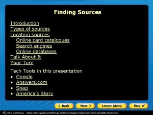 Finding Sources Introduction Types of sources Locating sources