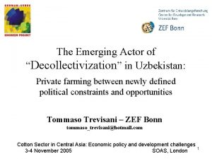The Emerging Actor of Decollectivization in Uzbekistan Private