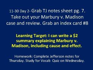11 30 Day 2 Grab TJ notes sheet