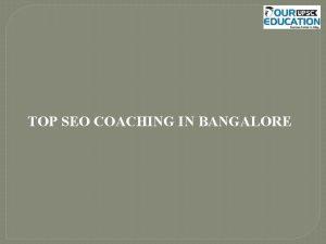 TOP SEO COACHING IN BANGALORE 1 Digital Marketing