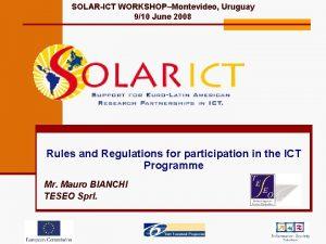 SOLARICT WORKSHOPMontevideo Uruguay 910 June 2008 Rules and