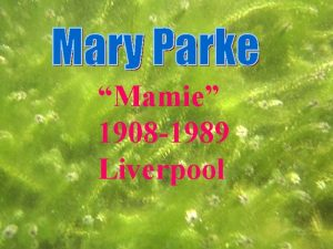 Mamie 1908 1989 Liverpool Notre Dame Convent School