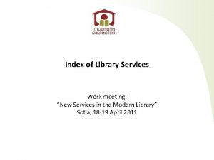 Index of Library Services Work meeting New Services