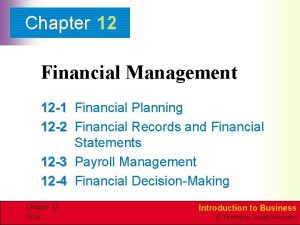 Chapter 12 Financial Management 12 1 Financial Planning