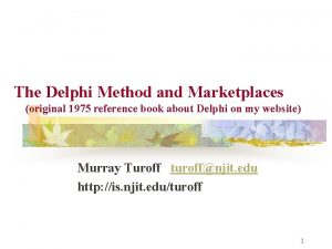 The Delphi Method and Marketplaces original 1975 reference