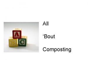All Bout Composting Composting Natures Way to Recycle