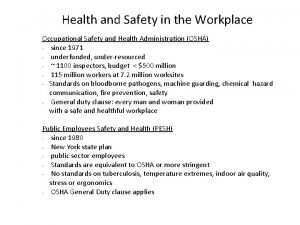 Health and Safety in the Workplace Occupational Safety