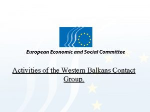 Activities of the Western Balkans Contact Group What