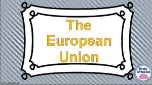 The European Union 2014 Brain Wrinkles European Union