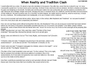 When Reality and Tradition Clash CALEV BEN DOR