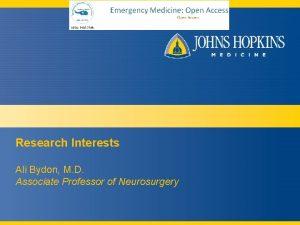 Research Interests Ali Bydon M D Associate Professor