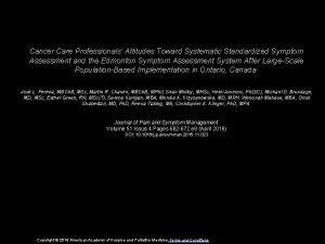 Cancer Care Professionals Attitudes Toward Systematic Standardized Symptom