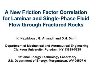 A New Friction Factor Correlation for Laminar and