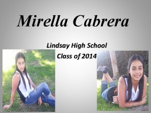 Mirella Cabrera Lindsay High School Class of 2014