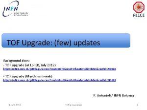 TOF Upgrade few updates Background docs TOF upgrade