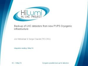 Backup of LHC detectors from new P 1P