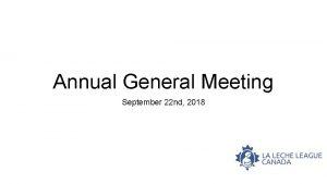 Annual General Meeting September 22 nd 2018 2018