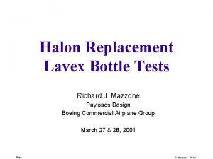 Halon Replacement Lavex Bottle Tests Richard J Mazzone
