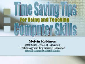 For Using and Teaching Melvin Robinson Utah State