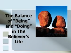 The Balance of Being and Doing in The