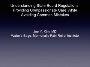 Understanding State Board Regulations Providing Compassionate Care While