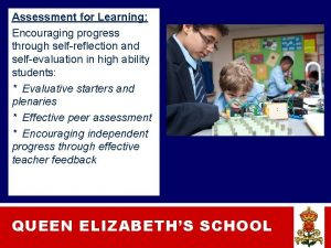 Assessment for Learning Encouraging progress through selfreflection and