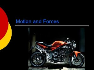 Motion and Forces Types of Forces 1 2