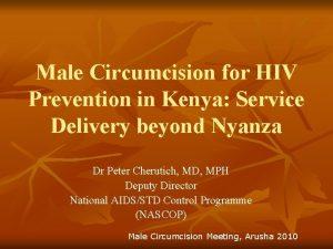 Male Circumcision for HIV Prevention in Kenya Service