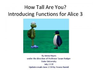 How Tall Are You Introducing Functions for Alice