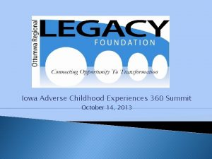 Iowa Adverse Childhood Experiences 360 Summit October 14