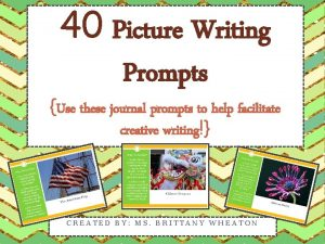 40 Picture Writing Prompts Use these journal prompts