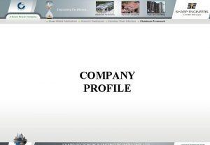 COMPANY PROFILE An ISO 9001 2008 Certified Company