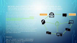 MODELING EFFECTIVE COMMUNICATIONS IN AN DEVOPS ENVIRONMENT USING