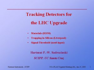 Tracking Detectors for the LHC Upgrade Materials RD
