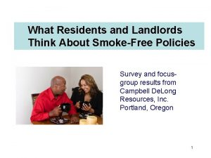 What Residents and Landlords Think About SmokeFree Policies