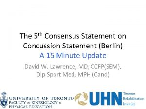 The 5 th Consensus Statement on Concussion Statement
