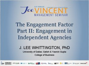 The Engagement Factor Part II Engagement in Independent