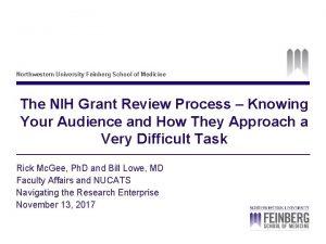 Northwestern University Feinberg School of Medicine The NIH