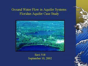Ground Water Flow in Aquifer Systems Floridan Aquifer
